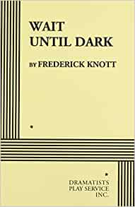 Wait until dark frederick knott 9780822212164 amazon books fandeluxe Image collections