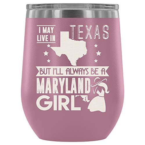 Christmas-Stainless Steel Tumbler Cup with Lids for Wine, Maryland Girl Wine Tumbler, I Am A Maryland Girl Vacuum Insulated Wine Tumbler (Wine Tumbler 12Oz - Light Purple) -