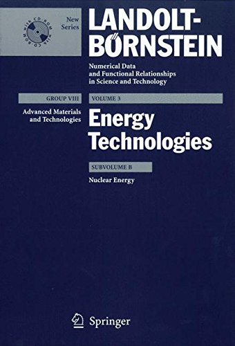 Nuclear Energy (Landolt-Börnstein: Numerical Data and Functional Relationships in Science and Technology - New Series)