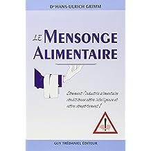 MENSONGE ALIMENTAIRE (LE)