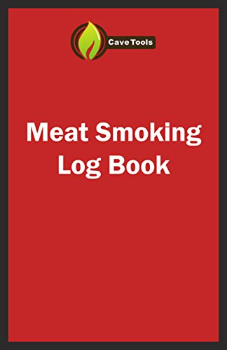 BBQ Smoker Recipe Journal Book with Grill Prep Notes for Sauces & Rubs a Smoker Time Log & Cooking Results - Includes Wood Smoking & Meat Temperature Guide Charts in Blank Paperback Barbecue Cookbook