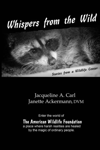 Whispers from the Wild: Stories from a Wildlife Center (AWF) PDF ePub book