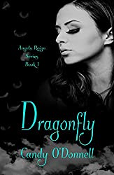 Dragonfly (Angels Reign Series Book 1)