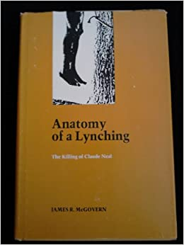 Book Anatomy of a Lynching: The Killing of Claude Neal