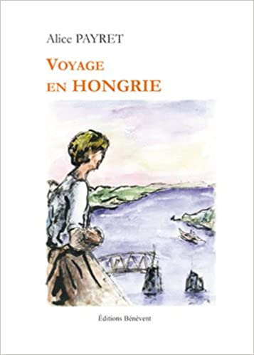 Voyage en Hongrie epub pdf