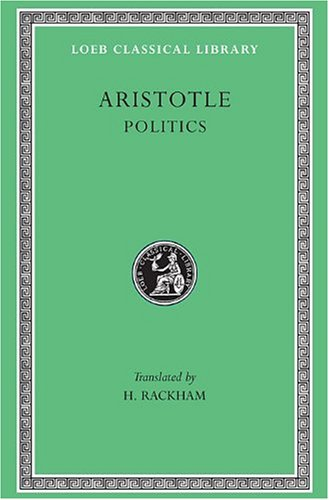 an examination of the book politics by aristotle Aristotle critically analyzes the political infrastructure of ancient greece in books iv-vi accordingly, a strong middle class prevents corruption and.