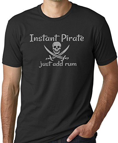 Think Out Loud Apparel Instant Pirate Just Add Rum Funny Drinking T-Shirt Black 3XL