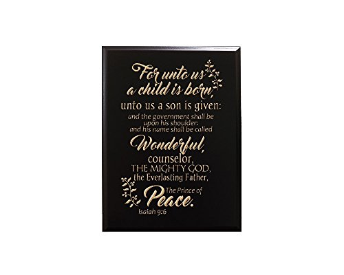 For unto us a child is born, unto us a son is given: and the governments shall be upon his shoulder: and his name shall be called Wonderful... Isaiah 9:6 Decorative Carved Wood Sign Quote, Black (And The Government Shall Be On His Shoulders)