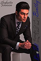 Bentley (Kiss and Tell: Encounters of a Man Whore Book 1)