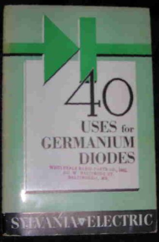 40 Uses for Germanium Diodes