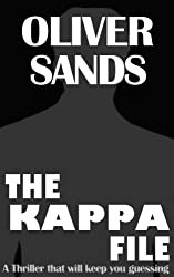 The Kappa File: A Suspenseful Thriller & Mystery Novel By Oliver Sands