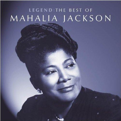 Legend : The Best of Mahalia Jackson by Jackson, Mahalia (2006) Audio CD (Legend The Best Of Mahalia Jackson)