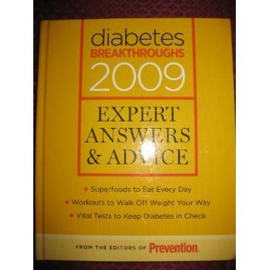 Download Diabetes Breakthroughs, 2009, Vol. 1: Expert Answers & Advice: Superfoods to Eat Every Day, Workouts to Walk off Weight You Way, Vital Tests to Keep Diabetes in Check pdf