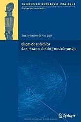 Diagnostic et décision dans le cancer du sein à un stade précoce (Oncologie pratique) (French Edition)