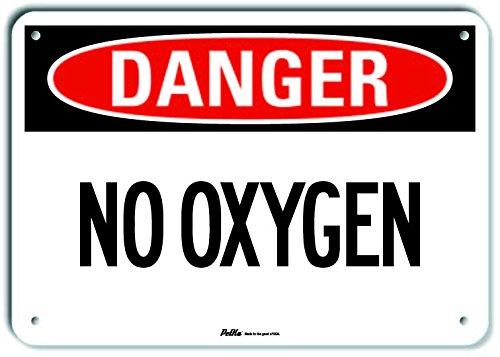 Danger 10 x 7 PetKa Signs and Graphics PKFO-0217-NA/_10x7No Oxygen Aluminum Sign
