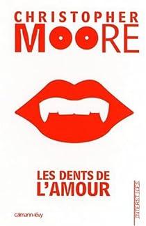 Les dents de l'amour par Moore
