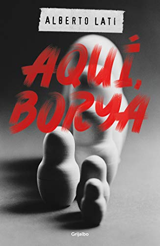 Aquí, Borya (Spanish Edition)