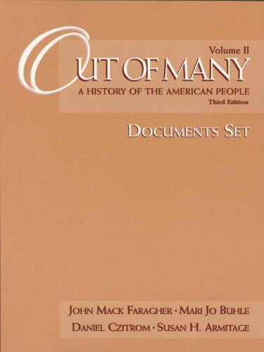Out of Many: A History of the American People : Documents Set