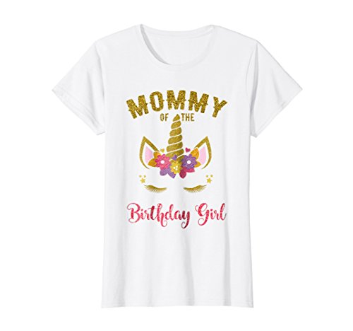 Mommy Of The Birthday Girl T-Shirt, Unicorn Matching Outfit