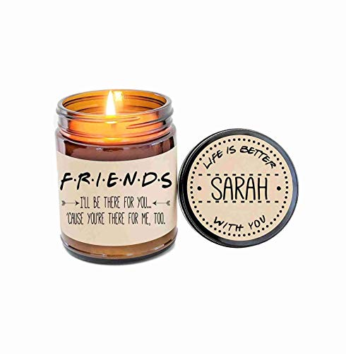 (Best Friend Gift Friends TV Show Soy Candle Gift for Friend Scented Candle Birthday Gift Holiday Gift Christmas Gift Ill Be There For)