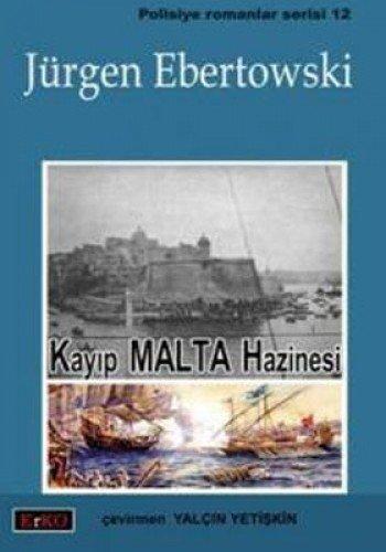 Kayip Malta Hazinesi Jurgen Ebertowski