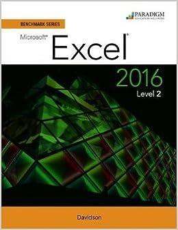 Book Benchmark Series: Microsoft (R) Excel 2016 Level 2: Workbook