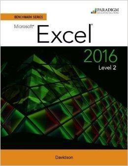 Benchmark Series: Microsoft (R) Excel 2016 Level 2: Workbook ebook