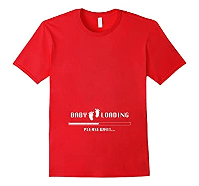 Baby Loading Shirt - Funny Maternity Shirts Pregnancy Humor