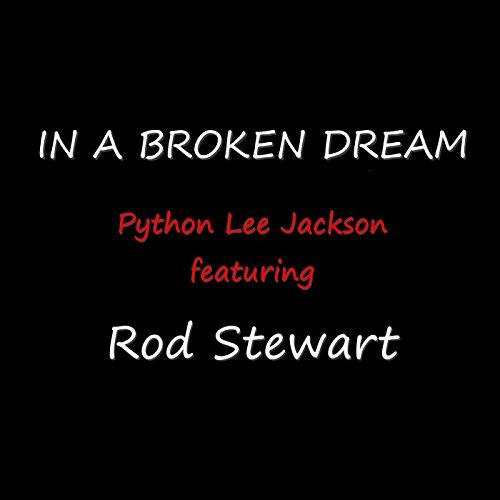 In a Broken Dream (feat. Rod Stewart)