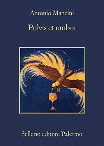 Pulvis et umbra (Il vicequestore Rocco Schiavone Vol. 9) (Italian Edition)