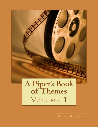 A Piper's Book of Themes (Volume - Bagpipe Music Book