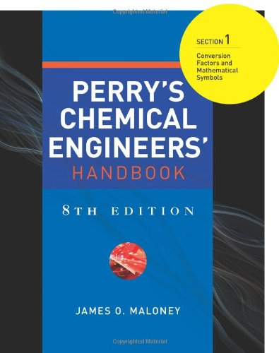 Perry's Chemical Engineers' Handbook 8/E Section 1:Conversion Factors and Mathematical Symbols