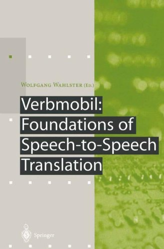 Download Verbmobil: Foundations of Speech-to-Speech Translation (Artificial Intelligence) Pdf