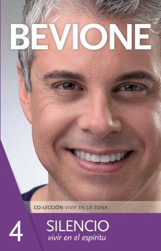 Silencio, vivir en el espíritu (Spanish Edition)