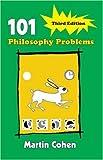 101 Philosophy Problems, Martin Cohen, 0415404029