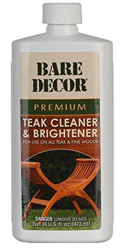 Bare Decor Premium Teak Cleaner for Home & Marine Use, 16oz