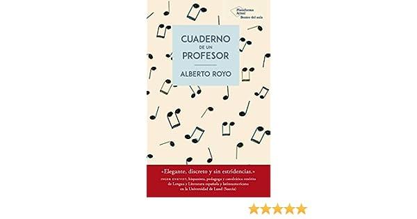 Cuaderno de un profesor eBook: Royo, Alberto: Amazon.es: Tienda Kindle