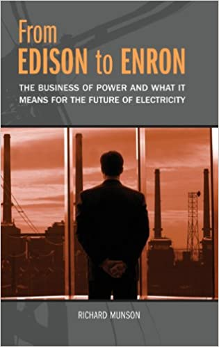 From edison to enron the business of power and what it means for from edison to enron the business of power and what it means for the future of electricity richard munson 9780275987404 amazon books fandeluxe Image collections