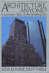 Architecture, Anyone?