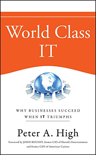 World Class IT  Why Businesses Succeed When IT Triumphs  English Edition
