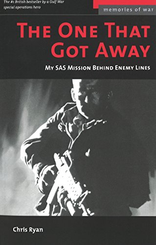 The One That Got Away: My SAS Mission Behind Enemy Lines (Potomac's Memories of War)