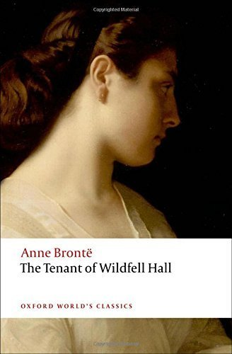 The Tenant of Wildfell Hall (Oxford World's Classics) by Anne Bronte (2008-04-17)
