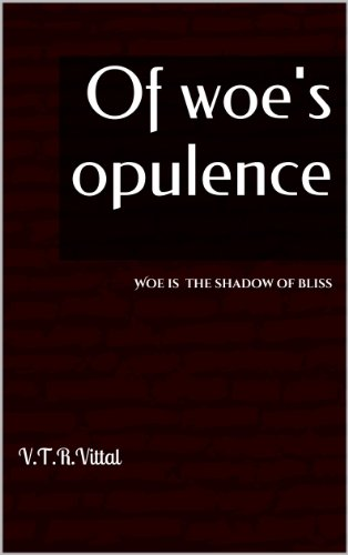 of-woes-opulence