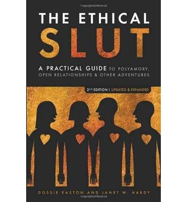 [(The Ethical Slut: A Roadmap for Relationship Pioneers)] [Author: Dossie Easton] published on (April, 2009)