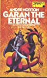 Garan the Eternal, Andre Norton, 0886770556