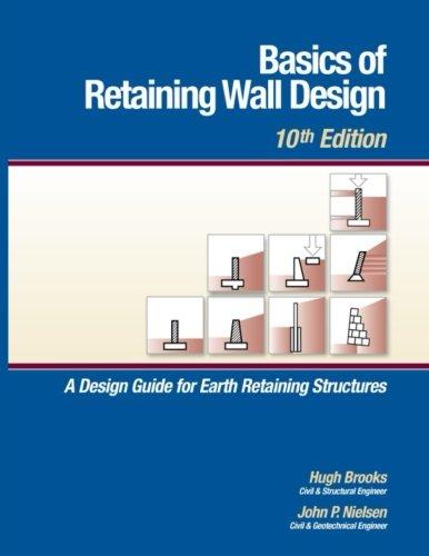 Basics of Retaining Wall Design 10th Edition Amazoncouk Mr