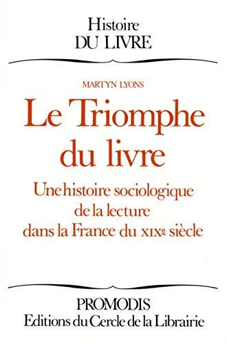 Amazon Com Le Triomphe Du Livre Une Histoire Sociologique