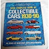 New Complete Book of Collectible Cars 1930-1990