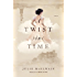 A Twist in Time: A Novel (Kendra Donovan Mysteries)