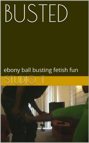 BUSTED: ebony ball busting fetish fun por Studio. T